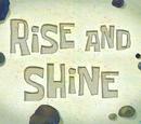 Rise and Shine (transcript)