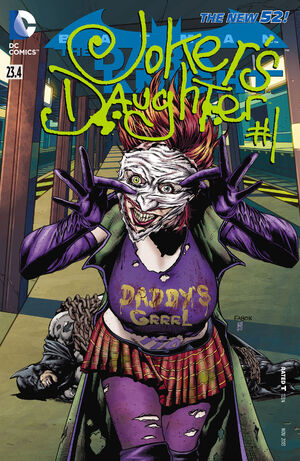 [DC Comics] Batman: discusión general 300px-Batman_The_Dark_Knight_Vol_2_23.4_The_Joker%27s_Daughter