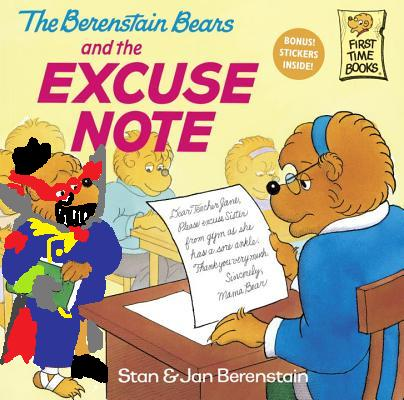 The Berenstain Bears And The Excuse Note Berenstain