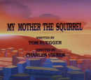 Episode 79: My Mother the Squirrel/The Party/Oh! Say Can You See/The Twelve Days of Christmas Song