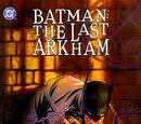 Batman: The Last Arkham (Collected)