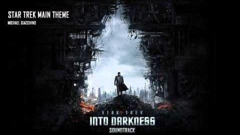 14 - Main Theme - Michael Giacchino Star Trek Into Darkness