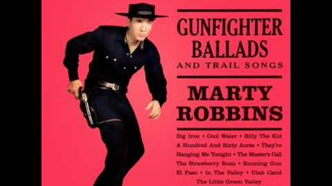 Big Iron- Marty Robbins