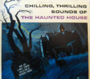 Chilling, Thrilling Sounds of the Haunted House