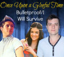 Bulletproof/I Will Survive