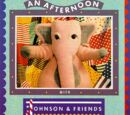 An Afternoon with Johnson and Friends