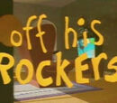 Off His Rockers