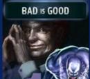 Bad is Good (1)