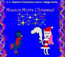 Mission:Merry Chrismas!
