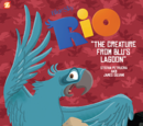 Rio: The Creature from Blu's Lagoon