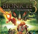 BIONICLE 3: Web of Shadows