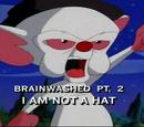Lavado Cerebral Parte 2: ¡No soy un sombrero!