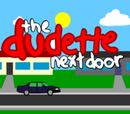 The Dudette Next Door