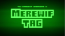 BW - Merewif Tag Title Card.png