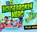 Housebroken Hero