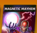 Magnetic Mayhem (1)