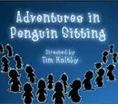 Adventures in Penguin Sitting