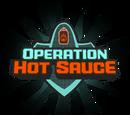Operation: Hot Sauce