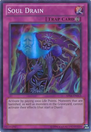 Soul Drain - Yu-Gi-Oh!