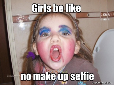 Makeup-selfieGirls With Way Too Much Makeup On