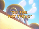 DotheRatThing.png