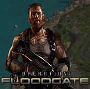 Operation: Floodgate