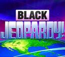 Black Jeopardy!