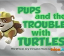 Pups and the Trouble with Turtles/Images