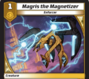 Magris the Magnetizer