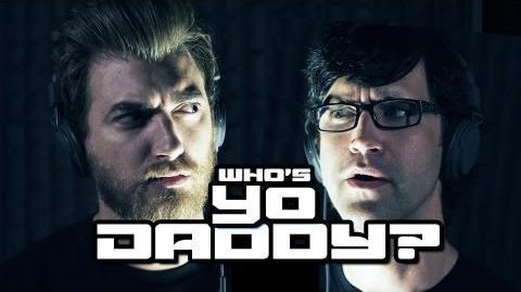 Who's Yo Daddy?