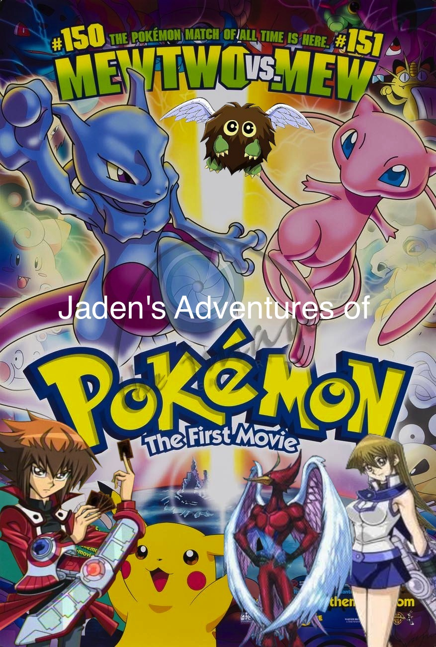 Jadenu0026#39;s Adventures of Pokemon the First Movie - Jadenu0026#39;s ...