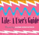 Life: A User's Guide