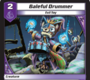 Baleful Drummer