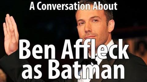 Batfleck Ben Affleck As Batman - Conversations With Myself About Movies