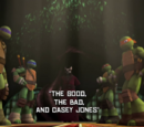 The Good,The Bad and Casey Jones