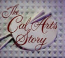 The CalArts Story
