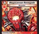 Megacannon Renegade