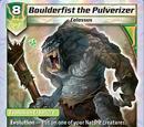 Boulderfist the Pulverizer