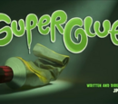 Super Glue (Episode)