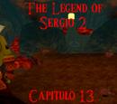The Legend of Sergio 2: Capítulo 13