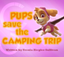 Pups Save the Camping Trip