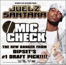Juelz Santana - Mic Check.jpg