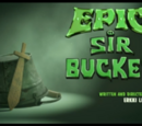 EPIC Sir Bucket