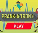 Prank-A-Tron 5000