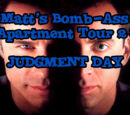 Matt's Bomb-Ass Apartment Tour 2: Judgement Day