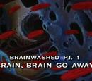 Lavado Cerebral Parte 1: ¡Corre, Cerebro corre!