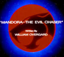 Mandora - The Evil Chaser