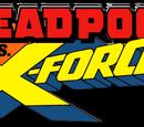 Deadpool vs. X-Force Vol 1