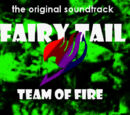Fairy Tail: Team of Fire (The Original Soundtrack)