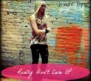 Really Don't Care (EP)